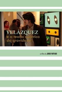 Velázquez e a Teoria Quântica da Gravidade - Poster / Capa / Cartaz - Oficial 1