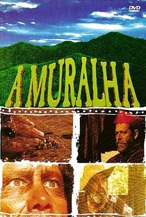 A Muralha - Poster / Capa / Cartaz - Oficial 1