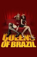 Queens of Brazil (Queens of Brazil)