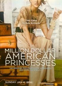 Princesas Americanas Milionárias - Poster / Capa / Cartaz - Oficial 3