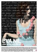 Eva Nil cem anos sem filmes (Eva Nil cem anos sem filmes)