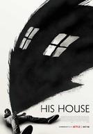 O Que Ficou Para Trás (His House)