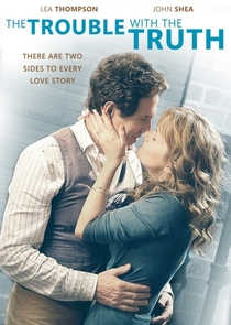 The Trouble with the Truth - Poster / Capa / Cartaz - Oficial 1