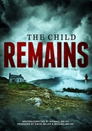 The Child Remains (The Child Remains)