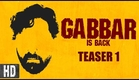 Gabbar is Back | Starring Akshay Kumar, Shruti Haasan | Teaser 1