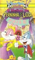 O Melhor de Perninha & Lilica (Tiny Toon: Prom-ise Her Anything / Thirteensomething)