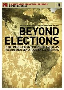 Além das Eleições: Redefinindo Democracia nas Américas - Poster / Capa / Cartaz - Oficial 1
