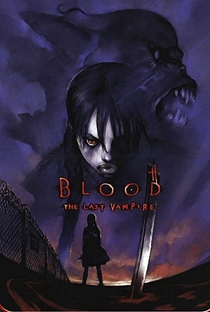 Blood: The Last Vampire - Poster / Capa / Cartaz - Oficial 2