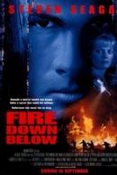 Ameaça Subterrânea (Fire Down Below)