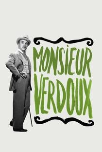 Monsieur Verdoux - Poster / Capa / Cartaz - Oficial 10