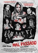 Mal Passado - Extra Blood (Mal Passado - Extra Blood)