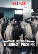 Por Dentro das Prisões Mais Severas do Mundo (2ª Temporada)