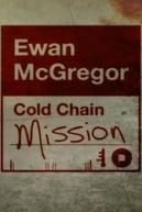 A Rota Gelada de Ewan McGregor (Ewan McGregor: Cold Chain Mission)