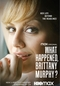 What Happened, Brittany Murphy? (What Happened, Brittany Murphy?)
