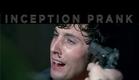 The Inception Prank • A Comedy by Sawyer Hartman