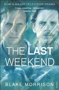 The Last Weekend - Poster / Capa / Cartaz - Oficial 1