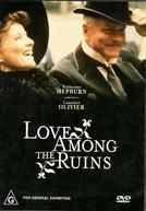 Amor Entre Ruínas (Love Among the Ruins)