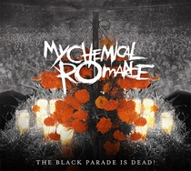 My Chemical Romance - The Black Parade Is Dead! - Poster / Capa / Cartaz - Oficial 1