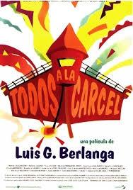 Todos a la Carcel - Poster / Capa / Cartaz - Oficial 1