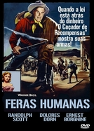 Feras Humanas (The Bounty Hunter)