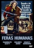 Feras Humanas (The Bounty Hunter)