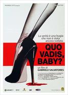Quo Vadis, Baby? (Quo Vadis, Baby?)