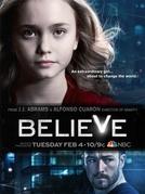 Believe (1ª Temporada) (Believe (Season 1))
