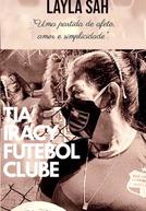 Tia Iracy Futebol Clube