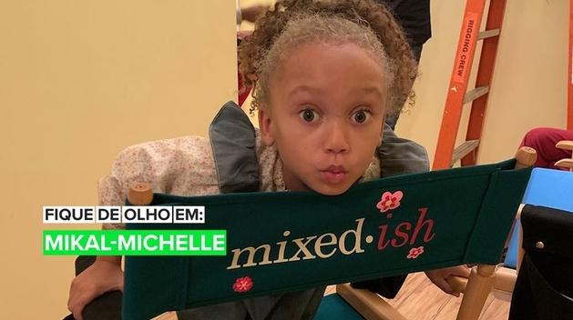 Fique de Olho em: Mykal-Michelle Harris