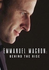 Emmanuel Macron: Nos Bastidores da Vitória - Poster / Capa / Cartaz - Oficial 3