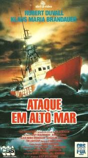 Ataque em Alto Mar - Poster / Capa / Cartaz - Oficial 2