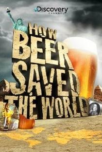 Como a cerveja salvou o mundo - Poster / Capa / Cartaz - Oficial 1