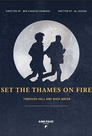 Set the Thames on Fire - Poster / Capa / Cartaz - Oficial 1
