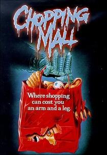 Chopping Mall - Poster / Capa / Cartaz - Oficial 1
