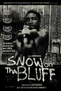 Snow on Tha Bluff - Poster / Capa / Cartaz - Oficial 1