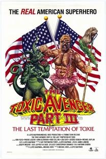 O Vingador Tóxico Parte III - Poster / Capa / Cartaz - Oficial 1