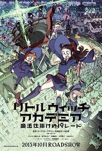 Little Witch Academia: Mahou Shikake no Parade - Poster / Capa / Cartaz - Oficial 2