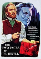 O Monstro de Duas Faces (The Two Faces of Dr. Jekyll)