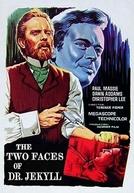 O Monstro de Duas Faces (The Two Faces of Dr. Jekyll)