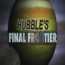 Hubble : A Útima Missão  (National Geographic Channel - Hubble : Final Frontier)