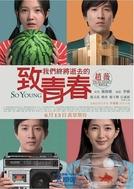 So Young (Zhì wǒmen zhōng jiāng shìqù de qīngchūn)