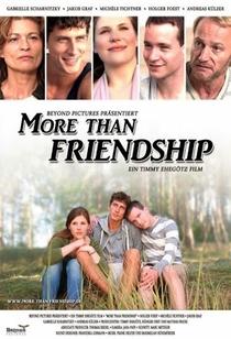 Mais que Amizade - Poster / Capa / Cartaz - Oficial 1