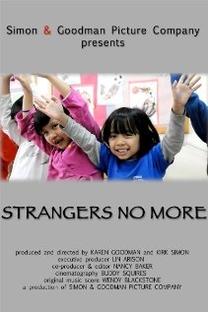 Strangers No More - Poster / Capa / Cartaz - Oficial 1