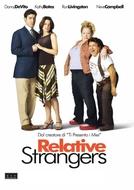 Parentes Perfeitos (Relative Strangers)