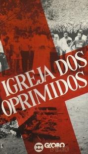 A Igreja dos Oprimidos - Poster / Capa / Cartaz - Oficial 2