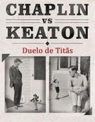 Duelo De Titãs: Chaplin X Keaton (Hollywood Rivals: Chaplin vs Keaton)