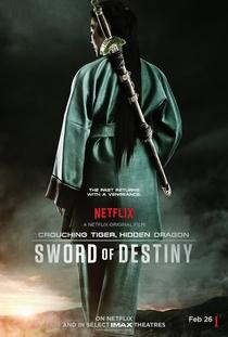 O Tigre e o Dragão: A Espada do Destino - Poster / Capa / Cartaz - Oficial 1