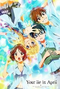 Shigatsu wa Kimi no Uso - Poster / Capa / Cartaz - Oficial 3