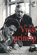Higher Principle (Vyssí princip )
