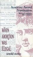 Quando Aborto Era Ilegal: Histórias Não Contadas